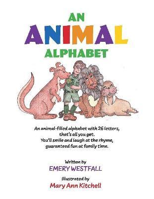 An Animal Alphabet by Emery Westfall