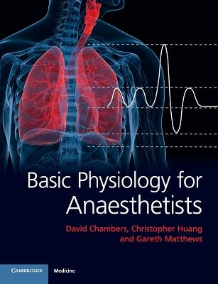 Basic Physiology for Anaesthetists by David Chambers