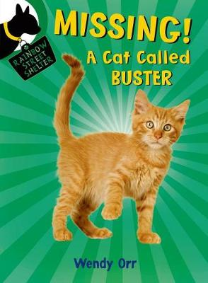 Missing! a Cat Called Buster by Wendy Orr