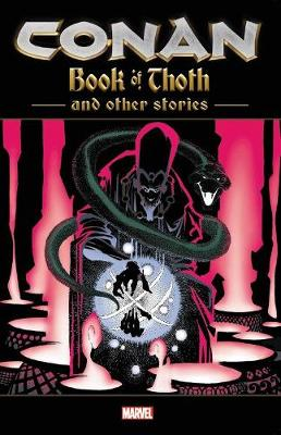 Conan: The Book Of Thoth And Other Stories by Kurt Busiek