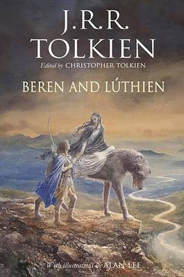 Beren and L�thien by J R R Tolkien