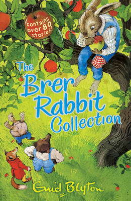 The Brer Rabbit Collection by Enid Blyton