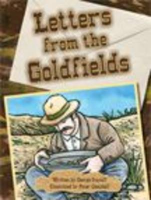 Letters from the Goldfield by George Ivanoff