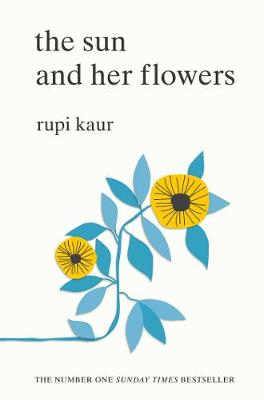 Sun and Her Flowers by Rupi Kaur