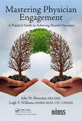 Mastering Physician Engagement book