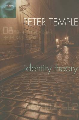 Identity Theory by Peter Temple