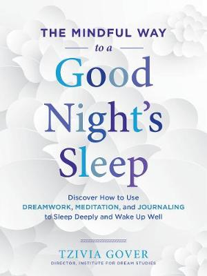 Mindful Way to a Good Night's Sleep book