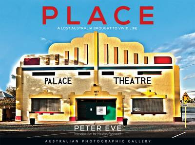 Place - Australian Photographic Gallery by Peter Eve