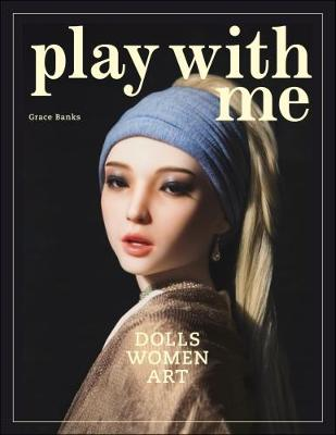 Play With Me by Grace Banks