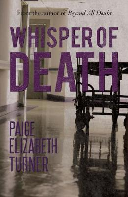 Whisper of Death by Paige Elizabeth Turner
