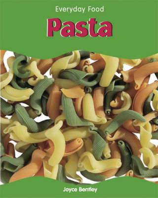 Pasta by Joyce Bentley