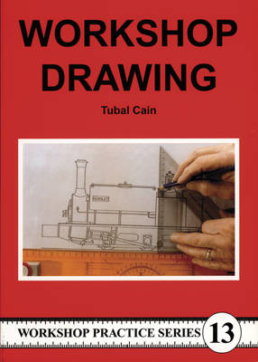 Workshop Drawing by Tubal Cain