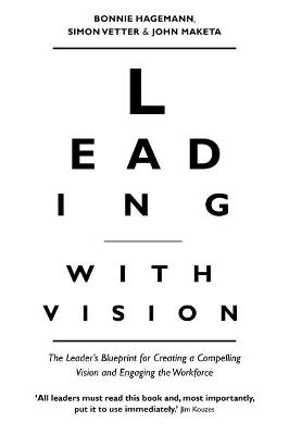Leading with Vision by Bonnie Hagemann