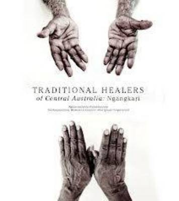 Traditional Healers of the Central Desert book