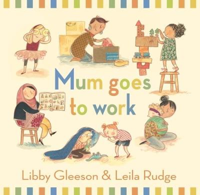 Mum Goes to Work book