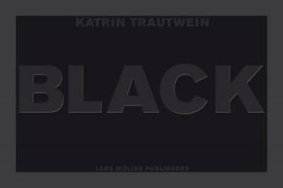Black by Katrin Trautwein