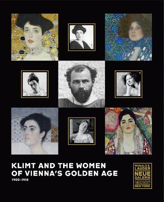 Klimt and the Women of Vienna's Golden Age, 1900 1918 by Tobias G. Natter