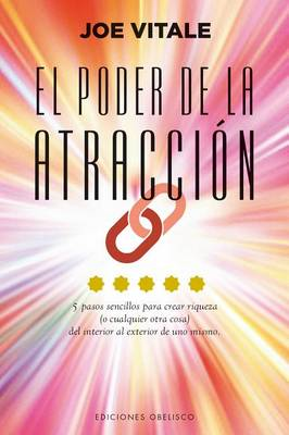 El Poder de La Atraccion by Dr Joe Vitale