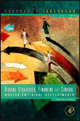 Bidding Strategies, Financing and Control by B. Espen Eckbo