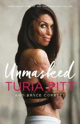 Unmasked by Turia Pitt