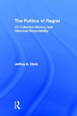 Politics of Regret book