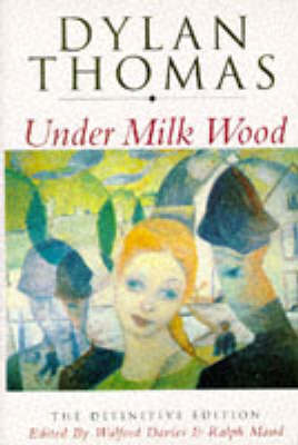 Under Milk Wood: A Play for Voices by Dylan Thomas