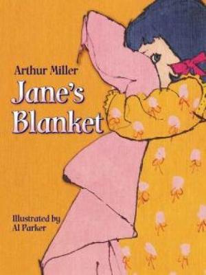 Jane's Blanket by Arthur Miller