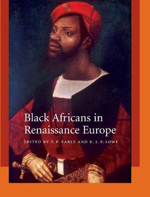 Black Africans in Renaissance Europe book