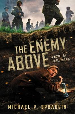 Enemy Above by Michael P. Spradlin