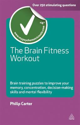 Brain Fitness Workout by Philip J. Carter