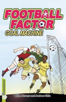 Football Factor: Goal Machine by Alan Durant