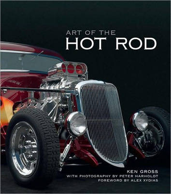 Art of the Hot Rod by Ken Gross