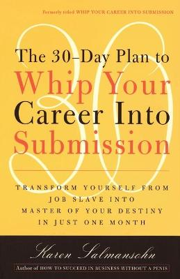 Whip Your Career Into Submission book