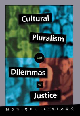 Cultural Pluralism and Dilemmas of Justice book
