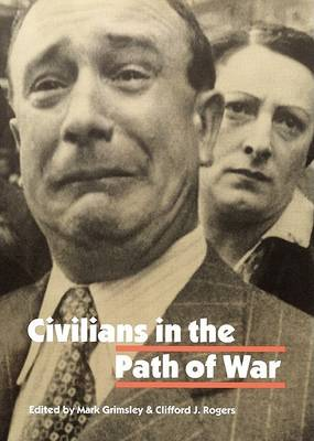 Civilians in the Path of War by Mark Grimsley