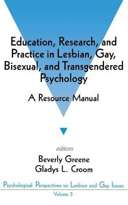 Education, Research, and Practice in Lesbian, Gay, Bisexual, and Transgendered Psychology book