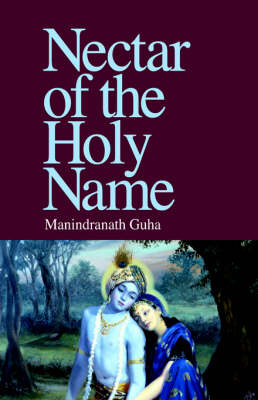 Nectar of the Holy Name by Manindranath Guha