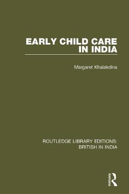 Early Child Care in India book