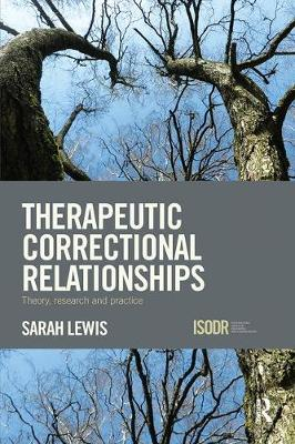 Therapeutic Correctional Relationships book