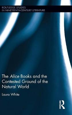 Alice Books and the Contested Ground of the Natural World book
