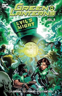 Green Lanterns Volume 9: Evil's Might by Dan Jurgens
