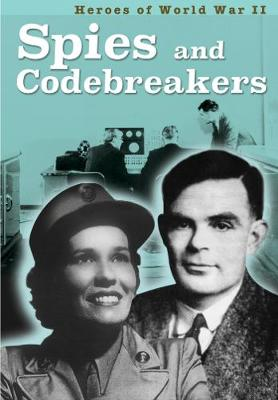 Spies and Codebreakers by Claire Throp