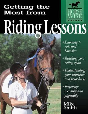 Getting the Most from Riding Lessons by Michael W. Smith