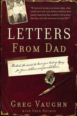 Letters from Dad by Greg Vaughn