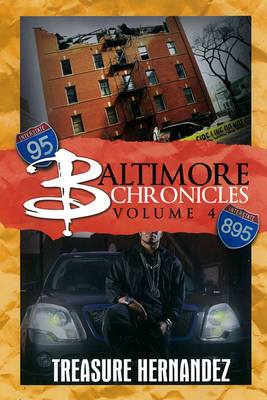 Baltimore Chronicles Volume 4 by Treasure Hernandez