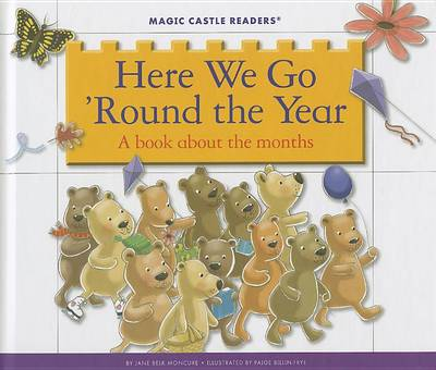 Here We Go 'Round the Year by Jane Belk Moncure