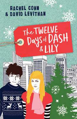 The Twelve Days of Dash and Lily by Rachel Cohn