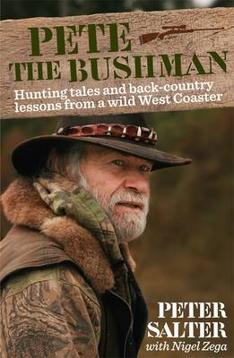 Pete the Bushman by Peter Salter