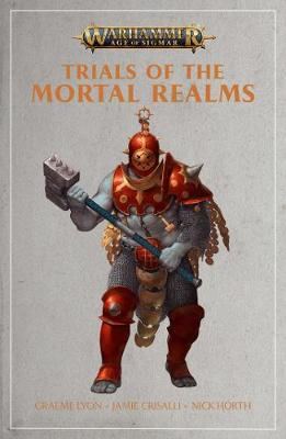 Trials of the Mortal Realm by Nick Horth
