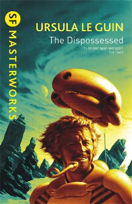 Dispossessed by Ursula K Le Guin